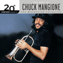 20th Century Masters: The Best Of Chuck Mangione (The Millennium Collection)/Chuck Mangione