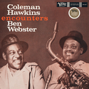 Coleman Hawkins Encounters Ben Webster/Coleman Hawkins, Ben Webster