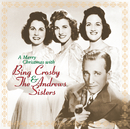 A Merry Christmas With Bing Crosby & The Andrews Sisters (Remastered)/Bing Crosby, The Andrews Sisters
