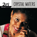 20th Century Masters: The Millennium Collection: Best Of Crystal Waters/Crystal Waters