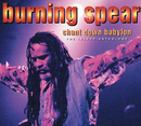 Chant Down Babylon: The Island Anthology/Burning Spear