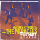 The Ultimate Collection:  Smokey Robinson & The Miracles/Smokey Robinson & The Miracles