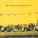 Glow (Reissue)/The Innocence Mission