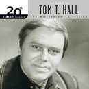 20th Century Masters: The Best Of Tom T. Hall - The Millennium Collection/Tom T. Hall