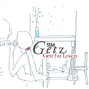 Getz For Lovers/Stan Getz