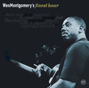 Wes Montgomery's Finest Hour/Wes Montgomery
