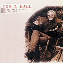 Tom T. Hall - Storyteller, Poet, Philosopher/Tom T. Hall
