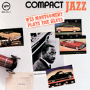 Compact Jazz: Wes Montgomery Plays The Blues/Wes Montgomery