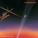 Famous Last Words (Remastered)/Supertramp