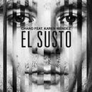 El Susto (feat. Karen Méndez)/Chano!