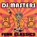 D.J. Masters: Funk Classics/Various Artists