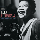 Something To Live For/Ella Fitzgerald