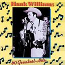 40 Greatest Hits/Hank Williams