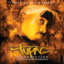Resurrection (Music From And Inspired By The Motion Picture)/Tupac