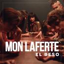 El Beso/Mon Laferte