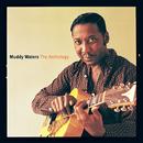 Anthology/Muddy Waters