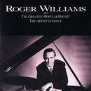 The Greatest Popular Pianist / The Artist's Choice/Roger Williams