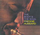 The Body & The Soul/Freddie Hubbard