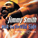 Walk On The Wild Side: Best Of The Verve Years/Jimmy Smith