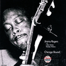 Chicago Bound/Jimmy Rogers