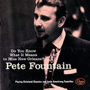 Do You Know What It Means To Miss New Orleans/Pete Fountain