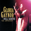 I Will Survive: The Anthology (Reissue)/Gloria Gaynor