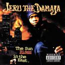 The Sun Rises In The East/Jeru The Damaja