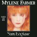 Sans logique/Mylène Farmer