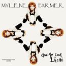 Que mon cœur lâche/Mylène Farmer