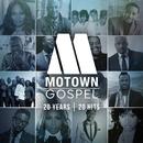 Motown Gospel: 20 Years/20 Hits/Various Artists