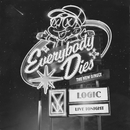 Everybody Dies/Logic