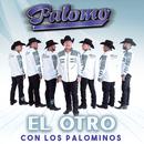 El Otro/Palomo, Los Palominos