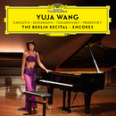 The Berlin Recital – Encores/Yuja Wang