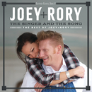 The Singer And The Song: The Best Of Joey+Rory/Joey+Rory