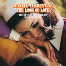 The Look Of Love/Stanley Turrentine