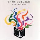 Into The Light (Reissue)/Chris De Burgh