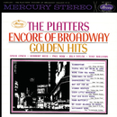 Encore Of Broadway Golden Hits/The Platters