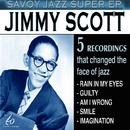 Savoy Jazz Super EP: Jimmy Scott/Jimmy Scott