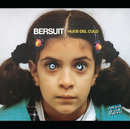 Hijos Del Culo/Bersuit Vergarabat