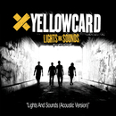 Lights And Sounds Yellowcard Soundcheck (Acoustic)/Yellowcard