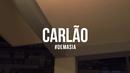 #Demasia/Carlão