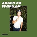 Augen zu Musik an (feat. Kaiser Quartett)/Bosse