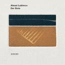 Der Bote/Alexei Lubimov