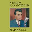 Stelios Kazadzidis - Marinella (Vol. 6)/Stelios Kazantzidis, Marinella
