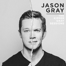 The Kipper Gray Sessions/Jason Gray