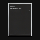 Sincerity Is Scary/The 1975