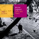 Paris Jazz Piano/Michel Legrand