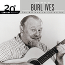 20th Century Masters: The Best of Burl Ives - The Millennium Collection/Burl Ives
