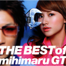 THE BEST of mihimaru GT/mihimaru GT