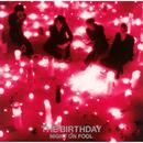 NIGHT ON FOOL/The Birthday
